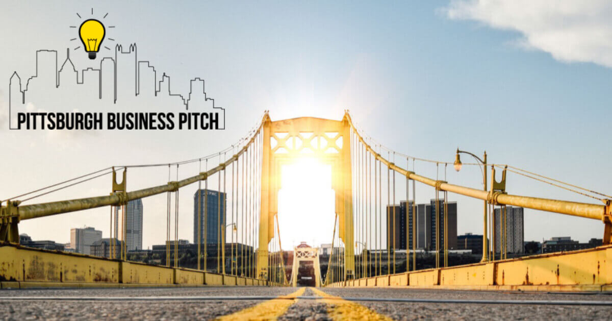 Do you Have What It Takes to win the 2019 Pittsburgh Business Pitch?