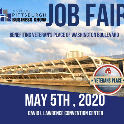 Veterans Place of Washington Boulevard to hold Pittsburgh's Largest Job Fair and fundraiser at the Pittsburgh Business Show